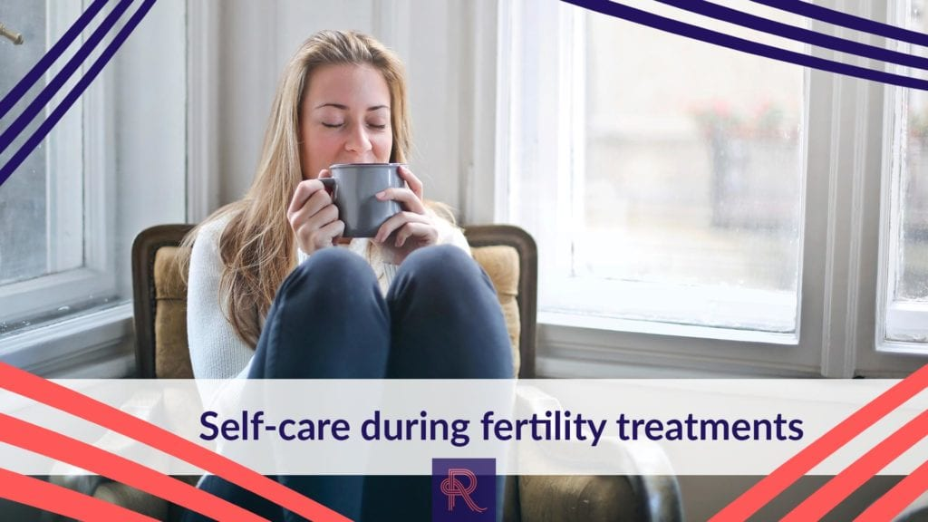 Self-care during fertility treatments